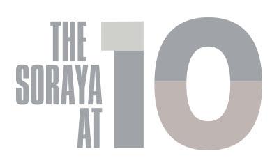 The Soraya at 10