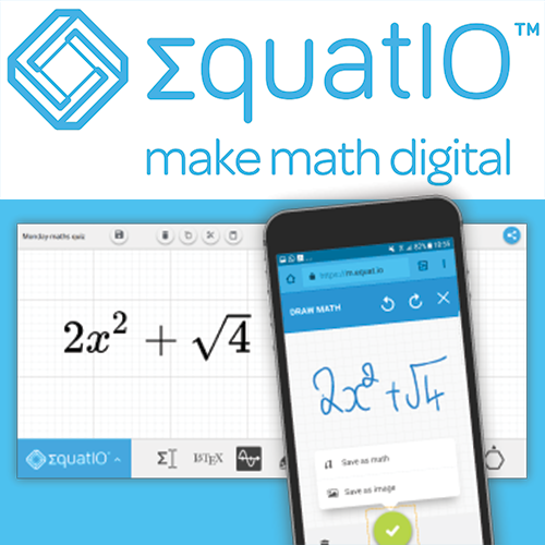 Equatio logo at the top make math digital below Handwritten equation in the EquatIO mobile app translated into an accessible digital format in the desktop or browser version