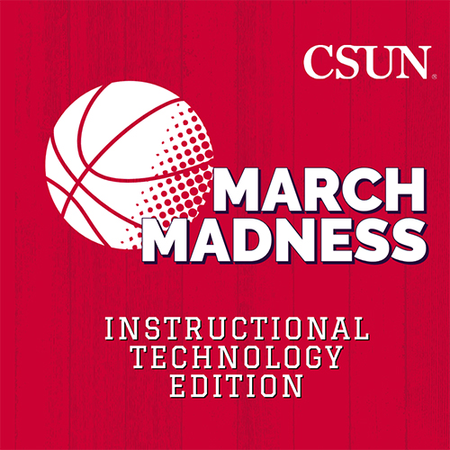 CSUN March Madness Instructional Technology Edition with Basketball icon